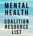 2020 Coalition Resource List - Finding Help for Mental Health