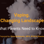 2019- Vaping Presentation for Middle School Parents